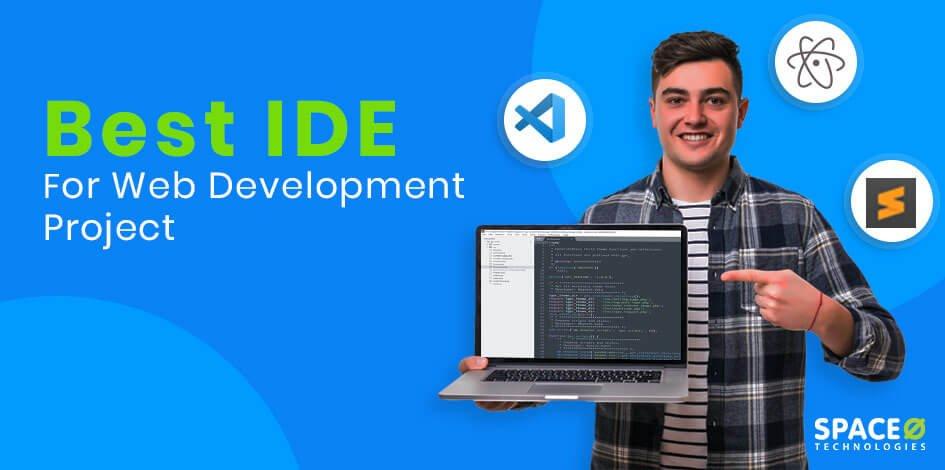 13 Best IDE for Web Development Project in 2021