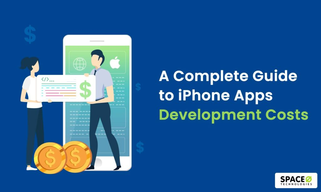A Complete Guide to iPhone Apps Development Costs
